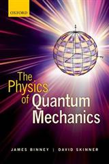 Physics of Quantum Mechanics
