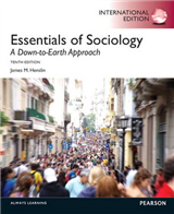 Essentials of Sociology: A Down-to-Earth Approach: International Edition