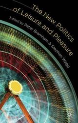 The New Politics of Leisure and Pleasure