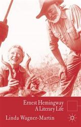 Ernest Hemingway: A Literary Life