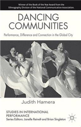 Dancing Communities: Performance, Difference and Connection in the Global City