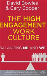 The High Engagement Work Culture: Balancing Me and We