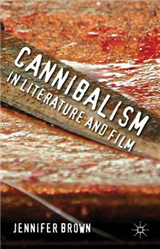 Cannibalism in Literature and Film
