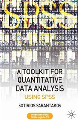 A Tool Kit for Quantitative Data Analysis: Using SPSS
