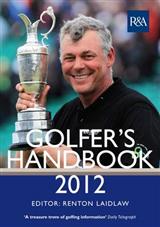 The R&A Golfer\'s Handbook: 2012