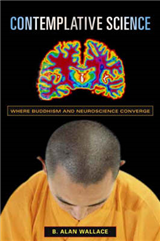 Contemplative Science: Where Buddhism and Neuroscience Converge