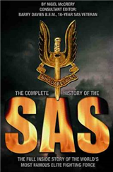 The Complete History of the SAS: The Full Story of the World\'s Most Famous Elite Fighting Force
