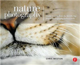 Nature Photography: Insider Secrets from the World's Top Dig
