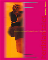 Hertzian Tales: Electronic Products, Aesthetic Experience, and Critical Design