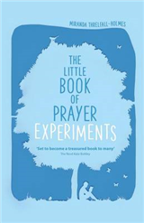 Little Book of Prayer Experiments