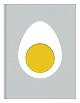 Egg: The Very Best Recipes Inspired by the Simple Egg