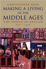 Making a Living in the Middle Ages: The People of Britain 850-1520