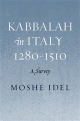 Kabbalah in Italy, 1280-1510: A Survey
