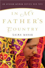 In My Father\'s Country: A Pashtun American Daughter\'s Journey to Afghanistan