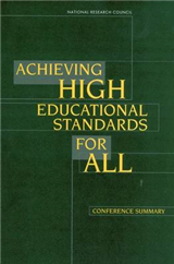 Achieving High Educational Standards for All: Conference Summary