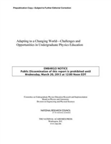 Adapting to a Changing World: Challenges and Opportunities in Undergraduate Physics Education