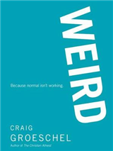 Weird: Because Normal Isn\'t Working