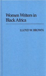 Women Writers in Black Africa