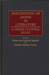Perceptions of Aging in Literature: A Cross Cultural Study