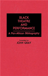 Black Theatre and Performance: A Pan-African Bibliography