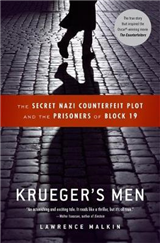 Krueger\'s Men: The Secret Nazi Counterfeit Plot and the Prisoners of Block 19