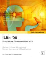 Apple Training Series: iLife (iLife \'09 Edition)