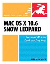 Mac OS X 10.6 Snow Leopard: Visual QuickStart Guide