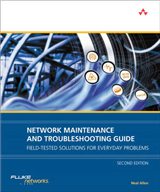Network Maintenance and Troubleshooting Guide: Field Tested Solutions for Everyday Problems