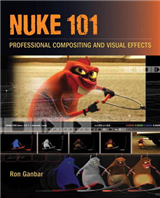 Nuke 101: Professional Compositing and Visual Effects