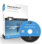 Apple Pro Video Series: Final Cut Pro X