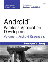 Android Wireless Application Development Volume I: Android Essentials: Volume I
