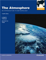 The Atmosphere: An Introduction to Meteorology: International Edition