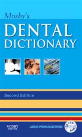 Mosby\'s Dental Dictionary