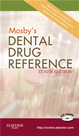 Mosby\'s Dental Drug Reference