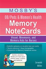 Mosby s Ob/Peds & Women s Health Memory Notecards 1e