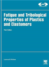 Fatigue and Tribological Properties of Plastics and Elastome