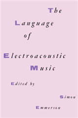 The Language of Electroacoustic Music