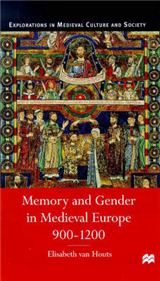 Memory and Gender in Medieval Europe, 900-1200
