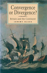 Convergence or Divergence?: Britain and the Continent