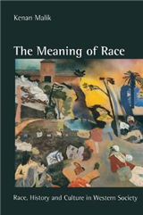 The Meaning of Race: Race, History and Culture in Western Society