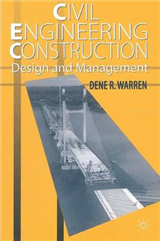 Civil Engineering Construction Design and Management