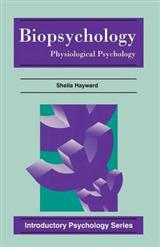 Biopsychology: Physiological Psychology