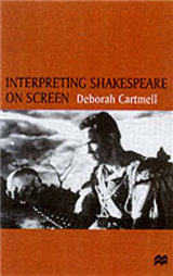 Interpreting Shakespeare on Screen