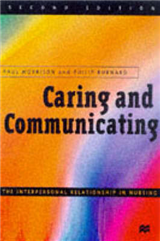 Caring and Communicating: Facilitators\' Manual: The Interpersonal Relationship in Nursing