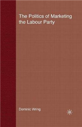 The Politics of Marketing the Labour Party