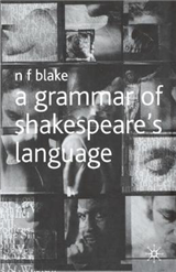 A Grammar of Shakespeare\'s Language