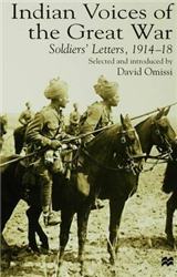 Indian Voices of the Great War: Soldiers\' Letters, 1914-18