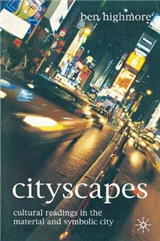 Cityscapes: Cultural Readings in the Material and Symbolic City