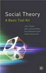 Social Theory: A Basic Tool Kit