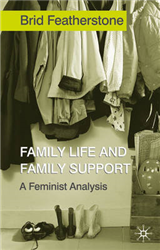Family Life and Family Support: A Feminist Analysis